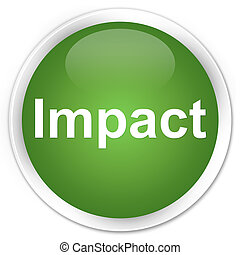 Impact premium soft green round button - Impact isolated on...