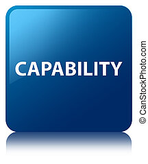 Capability blue square button - Capability isolated on blue...