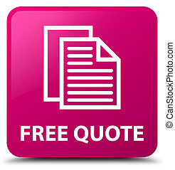 Free quote pink square button