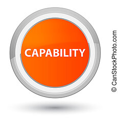 Capability prime orange round button - Capability isolated...