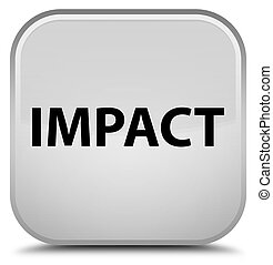 Impact special white square button - Impact isolated on...
