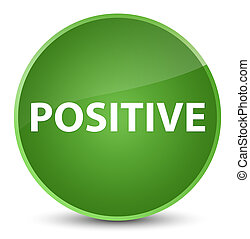 Positive elegant soft green round button - Positive isolated...