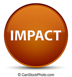 Impact special brown round button - Impact isolated on...
