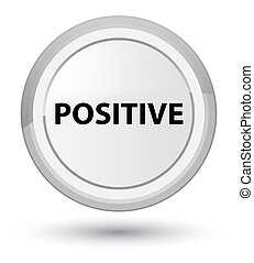 Positive prime white round button - Positive isolated on...