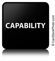 Capability black square button - Capability isolated on...