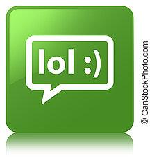LOL bubble icon soft green square button - LOL bubble icon...