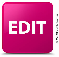 Edit pink square button - Edit isolated on pink square...