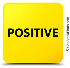 Positive yellow square button - Positive isolated on yellow...