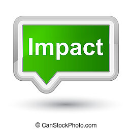 Impact prime green banner button - Impact isolated on prime...