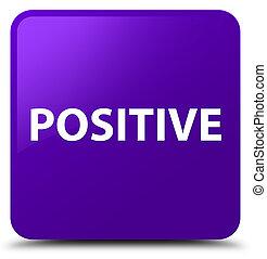 Positive purple square button - Positive isolated on purple...
