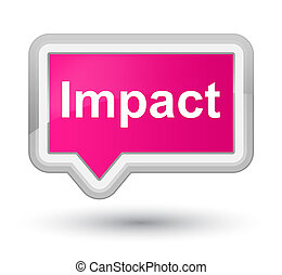 Impact prime pink banner button - Impact isolated on prime...