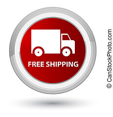 Free shipping prime red round button