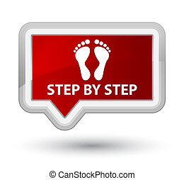 Step by step (footprint icon) prime red banner button - Step...