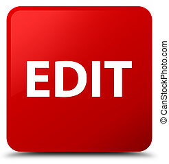 Edit red square button - Edit isolated on red square button...