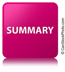 Summary pink square button - Summary isolated on pink square...