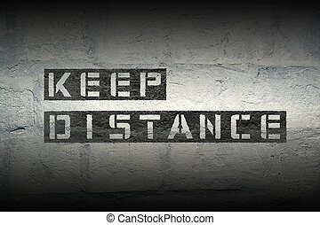 keep distance gr - keep distance stencil print on the grunge...