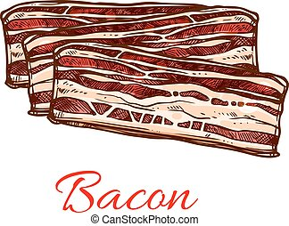 Bacon sketch with stripes of pork meat - Bacon sketch of...