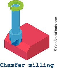 Chamfer milling metalwork icon, isometric 3d style - Chamfer...