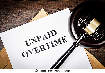 Unpaid Overtime title On Legal Documents.