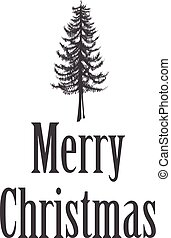 Simple Marry Christmas greeting card illustration with pine...