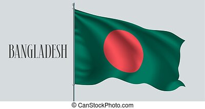 Bangladesh waving flag on flagpole vector illustration. Two...