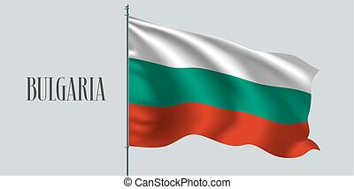 Bulgaria waving flag on flagpole vector illustration. Three...