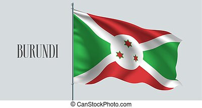 Burundi waving flag on flagpole vector illustration. Three...