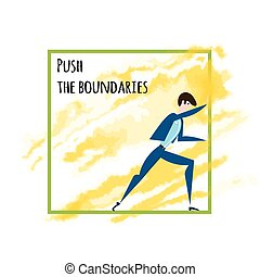 The expansion of the boundaries, out of the comfort zone....