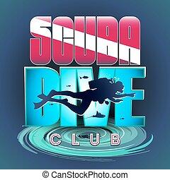 Scuba Dive Club - Vector stylized logo or sign of scuba...