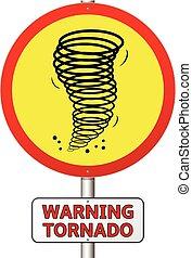 Warning tornado sign