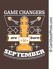 Game Changers are Born in September - Birthday greeting...
