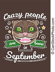 Crazy People are Born in September - Birthday greeting...