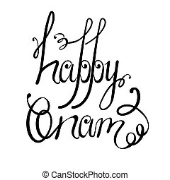 Onam Quote Design - Ink Vintage Hand Lettering Isolated on...