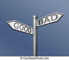 roadsign good bad - good bad roadsign ok or not ok choice
