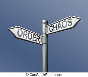 road sign order chaos - chaos order road sign on blue...