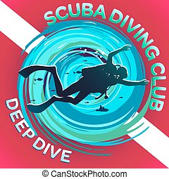 Scuba Dive Club Deep Dive.eps - Vector image of a scuba...