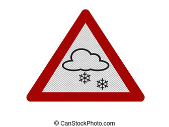 Photo realistic 'snow warning' sign, isolated on white