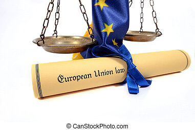 Scales of Justice, European union flag and European union law.