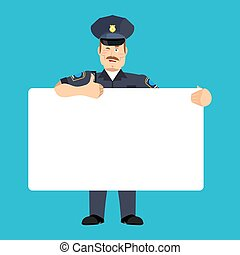 Policeman holding banner blank. police officer and white...