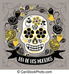 Dia de los muertos. Day of The Dead. Vector design element....