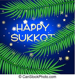 Sukkot festival greeting card. Happy Sukkot text. Palm...
