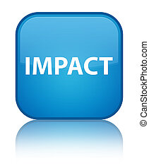 Impact special cyan blue square button - Impact isolated on...