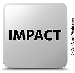Impact white square button - Impact isolated on white square...