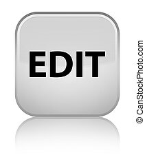 Edit special white square button - Edit isolated on special...