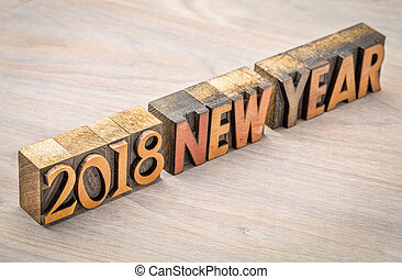 2018 New Year in vintage wood type - 2018 New Year in...