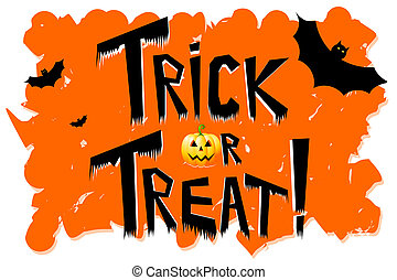 "Halloween - trick or treat! - Halloween - ""trick or treat!"",..."