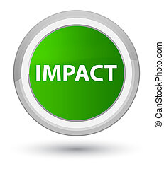 Impact prime green round button - Impact isolated on prime...