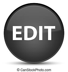 Edit special black round button - Edit isolated on special...