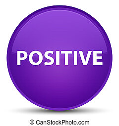 Positive special purple round button - Positive isolated on...