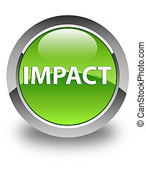 Impact glossy green round button - Impact isolated on glossy...